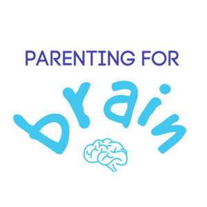 Parenting For Brain